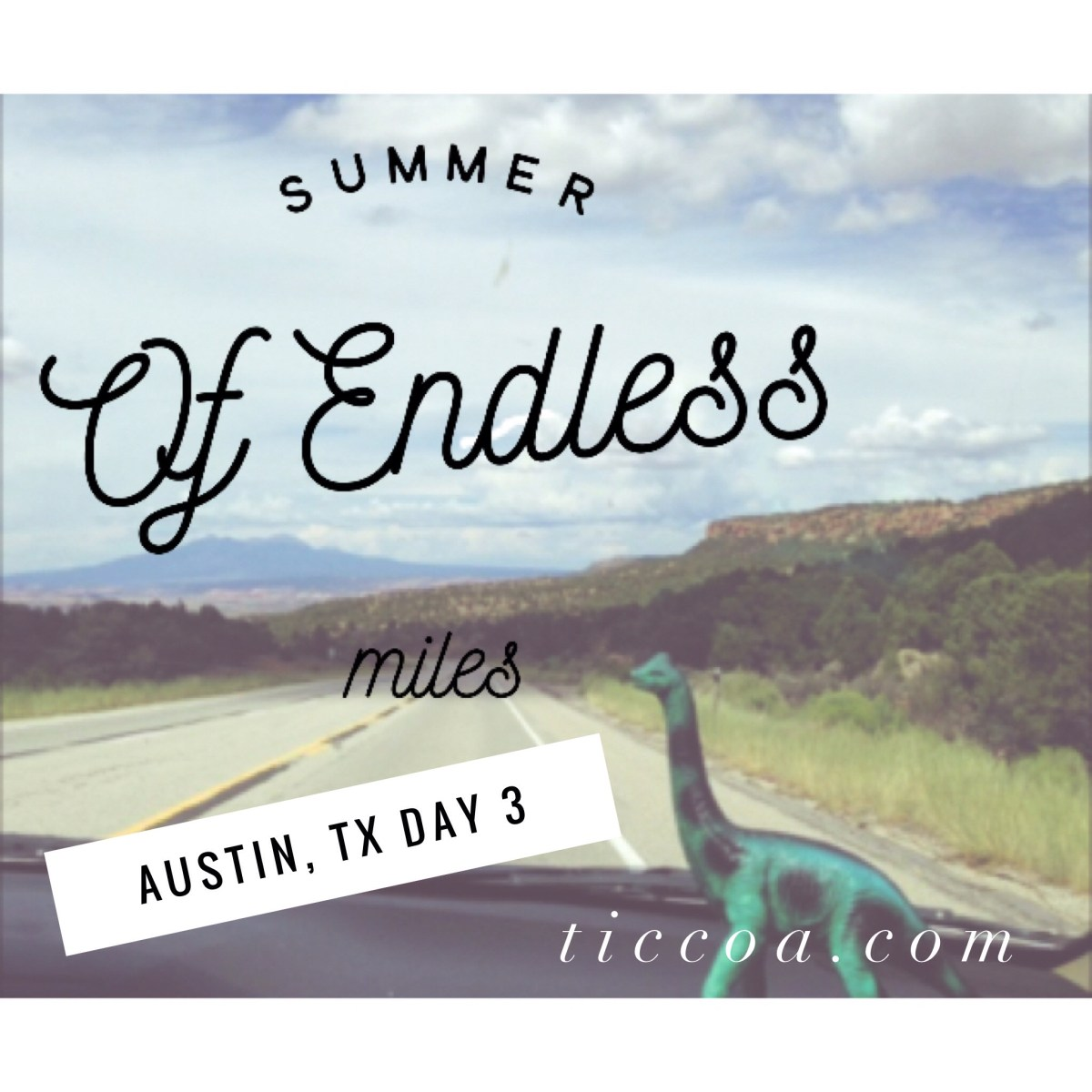 Authors in Austin: The Summer of Endless Miles, Day 3