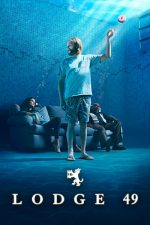 Lodge 49 poster