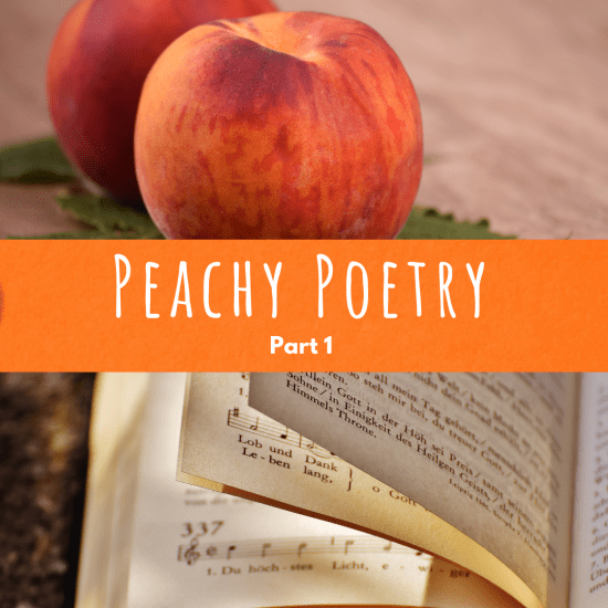 Peachy poetry