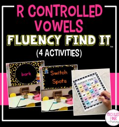 R Controlled Vowels Fluency Find It • Tickled Pink in Primary [ 2249 x 2249 Pixel ]