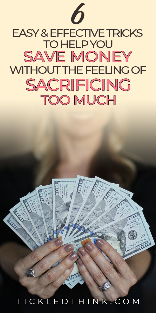tips to save money without the feeling of sacrificing too much