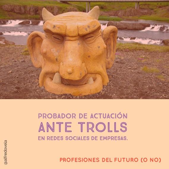 alfredovela-cita-probador-trolls