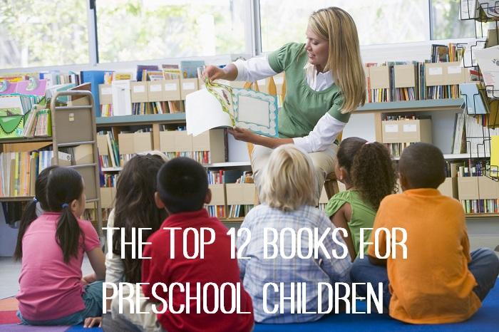 The Top 12 Books for Preschool Children - www.tictacteach.com