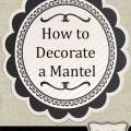 How to decorate a mantel tidbits amp twine
