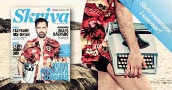Skriv romanen i sommar – Nytt nummer av Skriva ute nu!