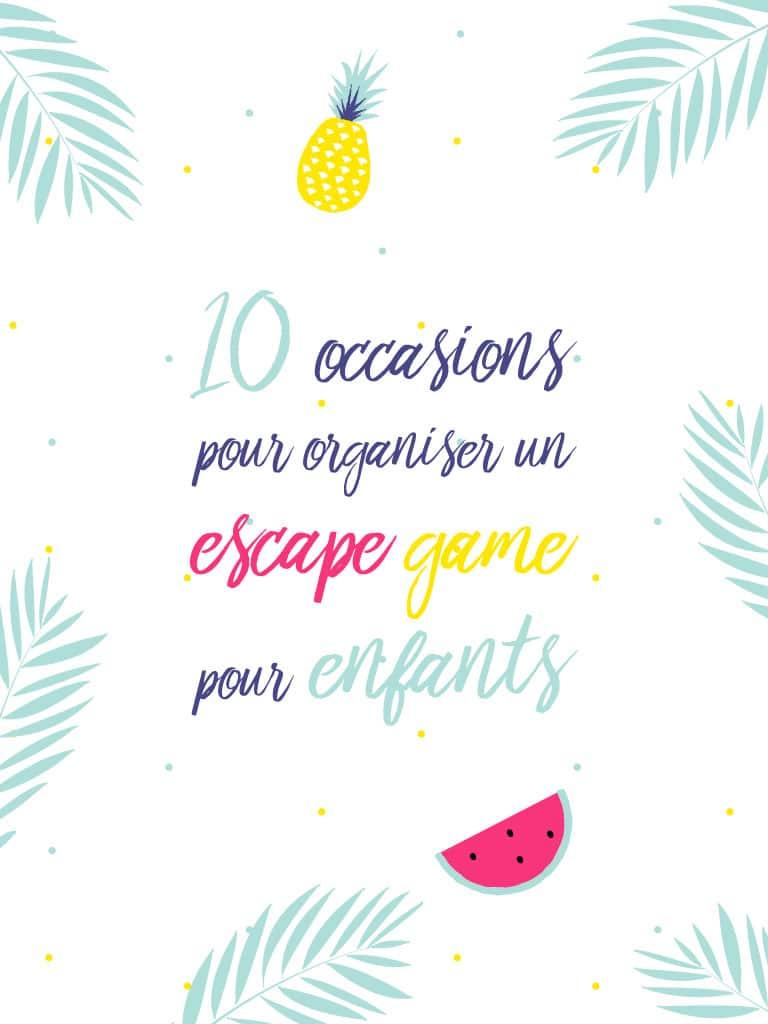 10 occasions pour organiser un escape game pour enfants - tiDudi