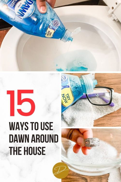 15 Dawn Detergent Uses