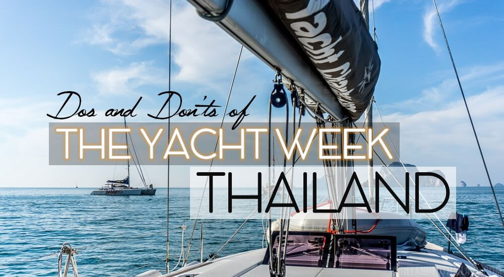Dos and Donts of The Yacht Week Thailand