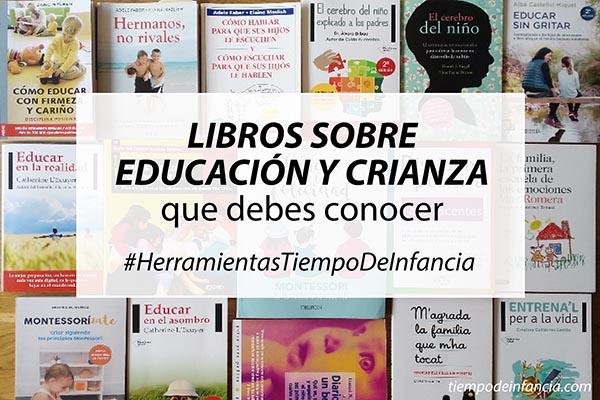 Libros sobre educación y crianza consciente y respetuosa que debes conocer
