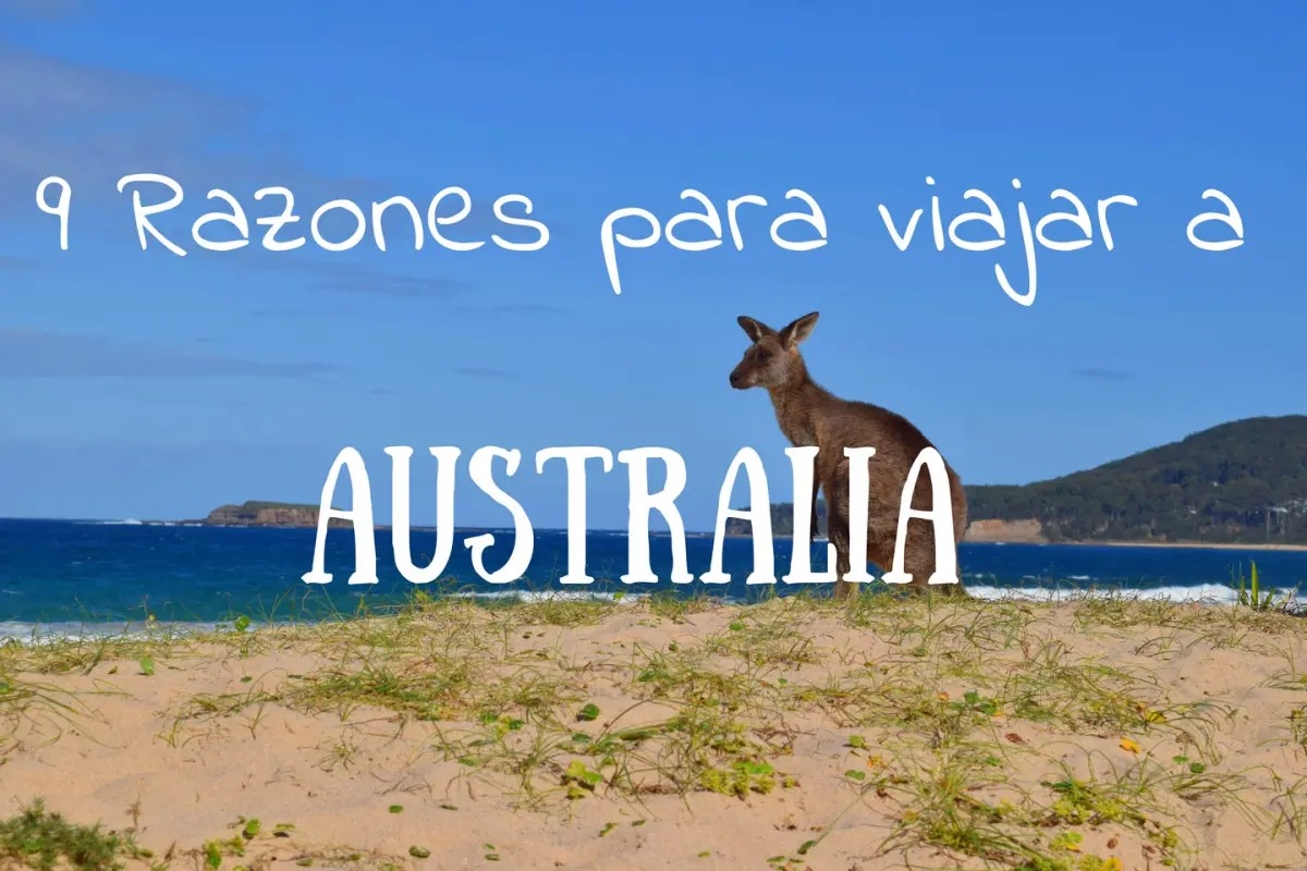 Portada 9 razones para viajar a Australia