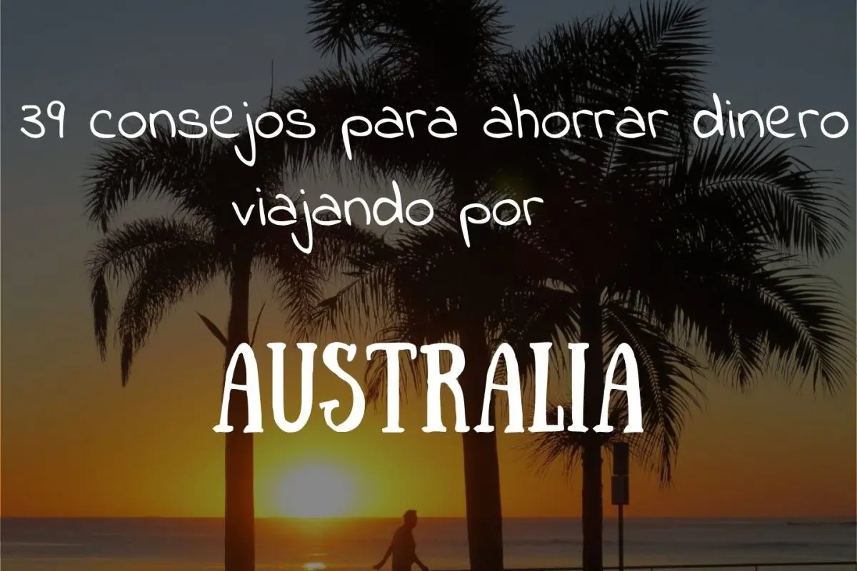 Por Cómo Barato Viajar tiempo Explorar Australia De 4wq5rw