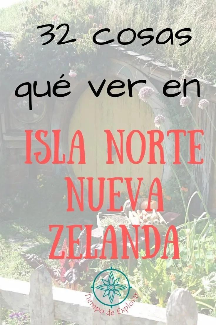 lugares que ver en nueva zelanda isla norte