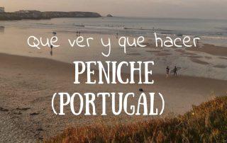 Que ver y hacer en Peniche Portugal