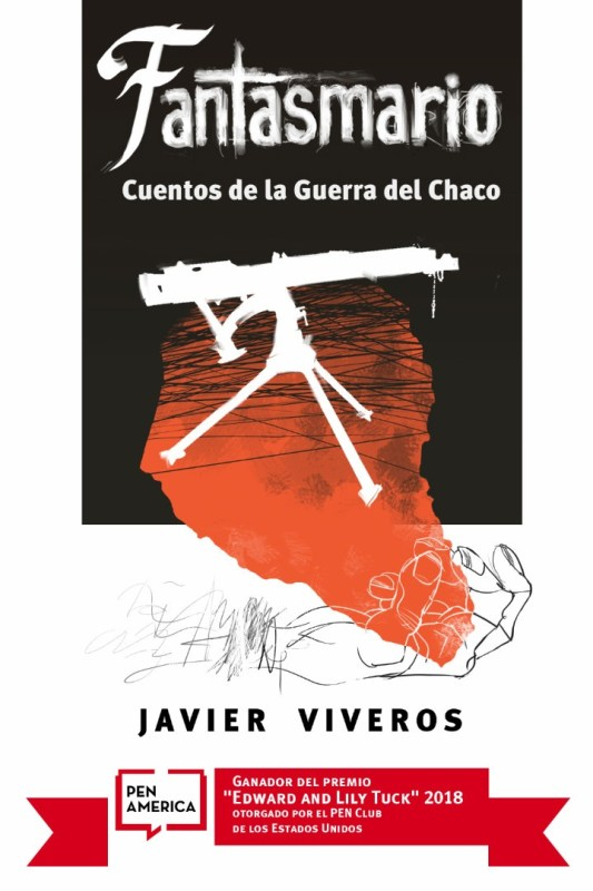 Fantasmario: Cuentos de la Guerra del Chaco