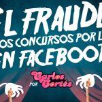 El fraude en los concursos por likes