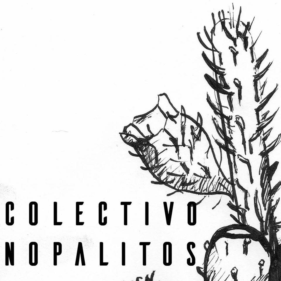 colectivo nopalitos
