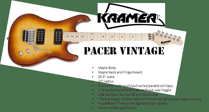 KRAMER PACER VINTAGE