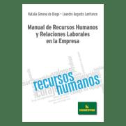 Manual de Recursos Humanos y Relaciones Laborales en la Empresa
