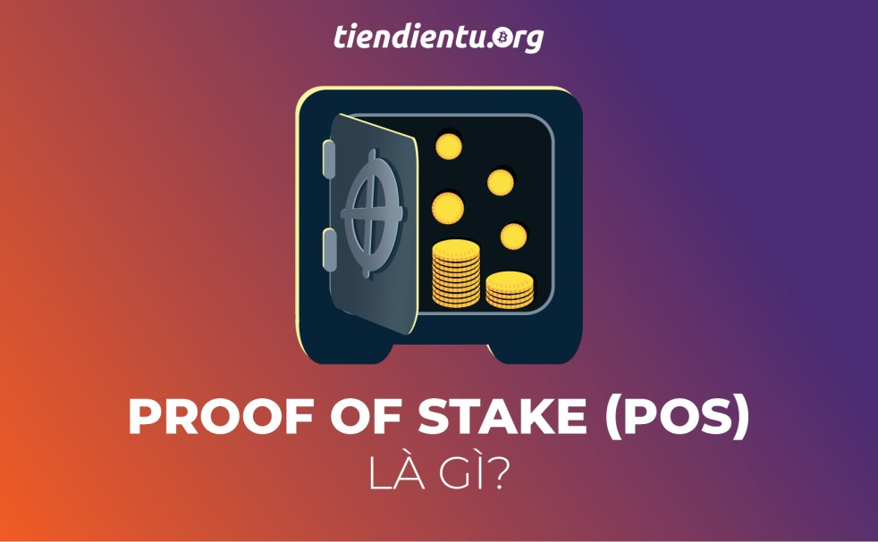 tiendientu.org-proof-of-stake-la-gi