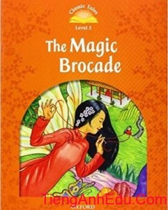 The Magic Brocade Level 5 Classic Tales 2nd edition