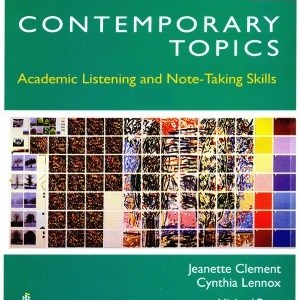 Contemporary Topics Intro - Academic Listening and Note-Taking Skills