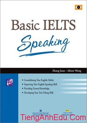 Basic IELTS Speaking - Zhang Juan, Alison Wong (Book+CD) Free Download