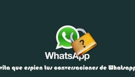 evitar espiar conversaciones whatsapp