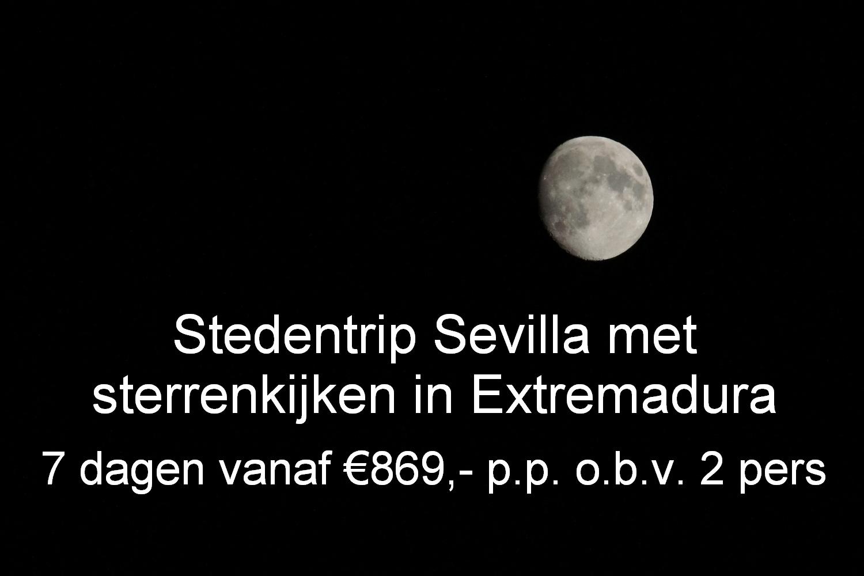 Combineer een stedentrip Sevilla met een astronomie ervaring in Extremadura