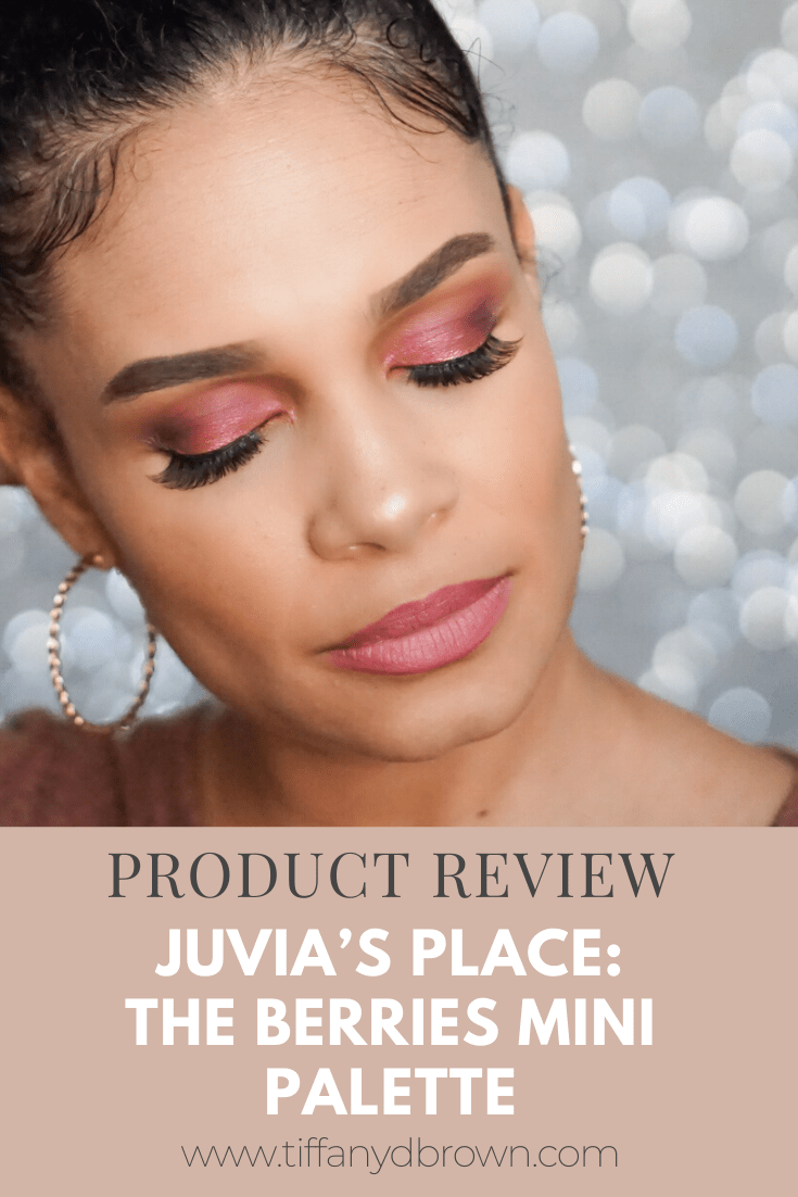 Product Review: Juvia's Place The Berries Mini Palette-Tiffany D. Brown