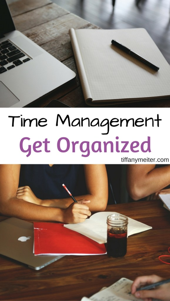 Get Organized, Time Management