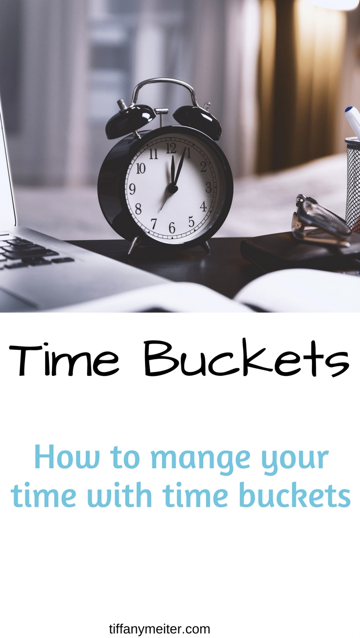Time Management, Time Buckets