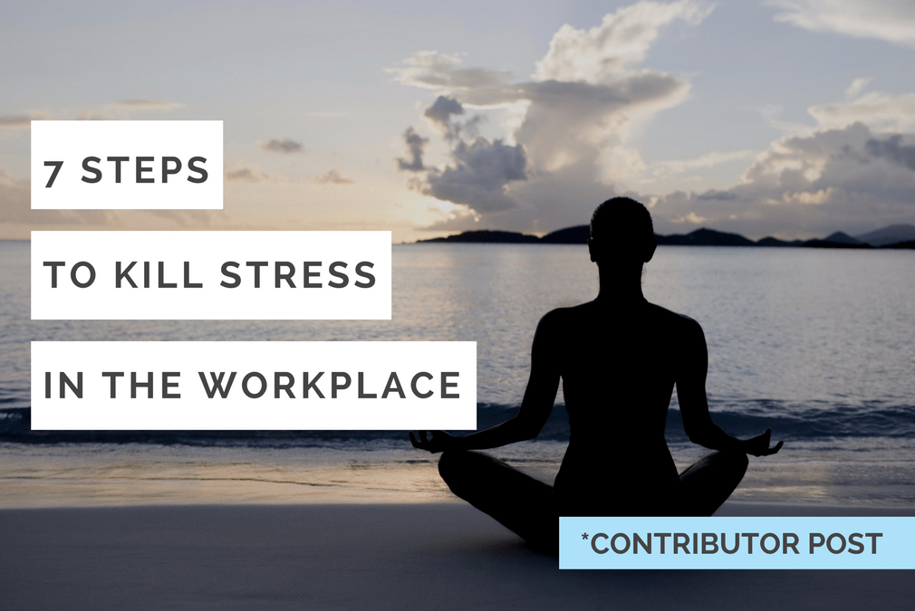 7 Tips to Survive Work-Related Stress