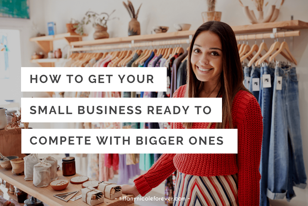 how to make your small business look bigger - Tiffany Nicole Forever Blog