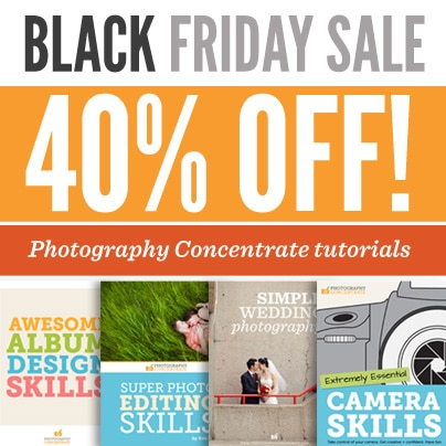 Photography Concentrate Tutorials On Sale For Black Friday Super Event