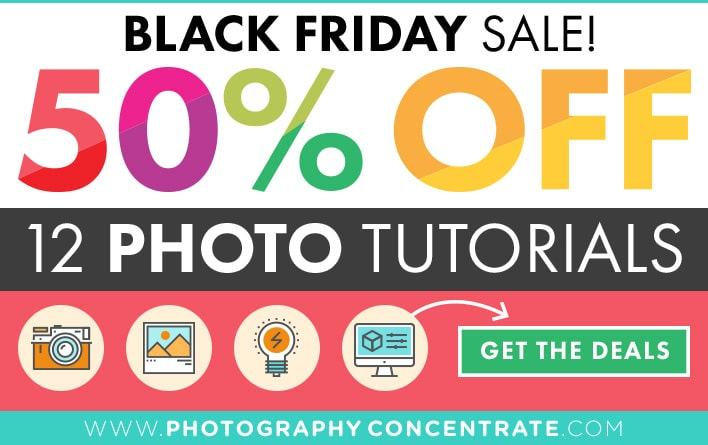 Photography Concentrate Black Friday / Cyber Monday Sale