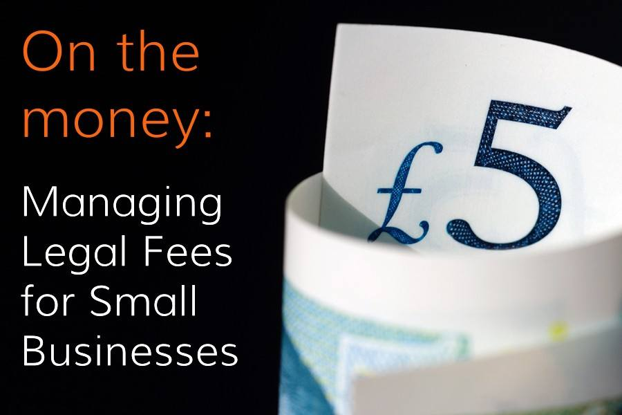 Tiger Law ON-THE-MONEY-900x600-ft-image On the Money: Managing Legal Fees for Small Businesses Business1 Featured InHouse Legal Counsel Legal Fees Marketing & the Law