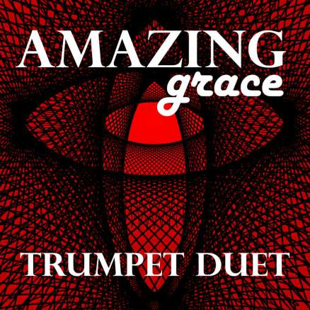 Amazing Grace Trumpet Duet Sheet Music