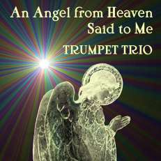 an angel from heaven easy trumpet trio sheet music