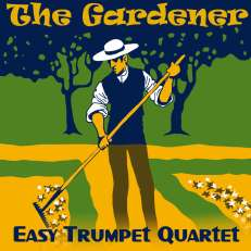 The Gardener trumpet sheet music quartet