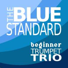 The Blue Standard beginner trumpet trio sheet music