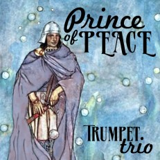 Prince of Peace easy trumpet trio sheet music