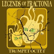 Legends of Fractonia Trumpet Octet Sheet Music PDF