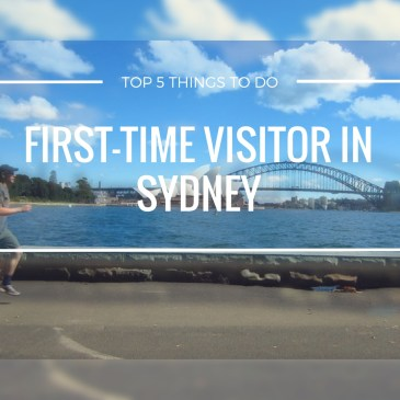 Top 5 Things to Do in Sydney for the First-Time Visitor