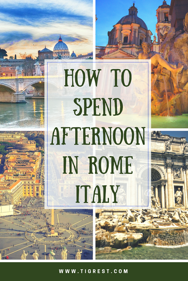 How to spend afternoon in Rome Italy #rome #italy #one day in rome #rome attractions