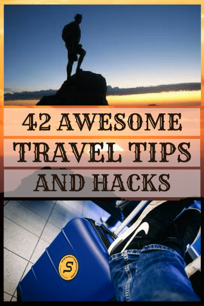 42 Awesome travel hacks and tips #travel #tips #hacks