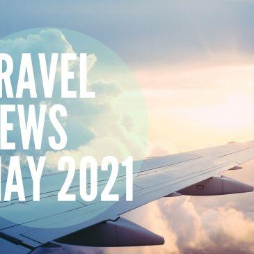 May Travel News