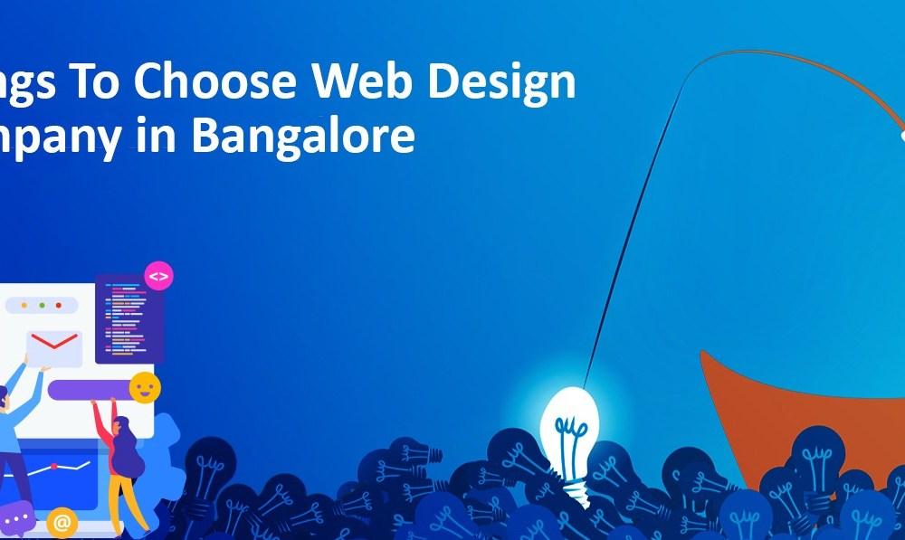 Choose web design company in Bangalore