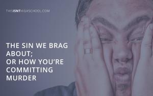 sin we brag about