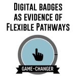 digital badges as evidence of flexible pathways