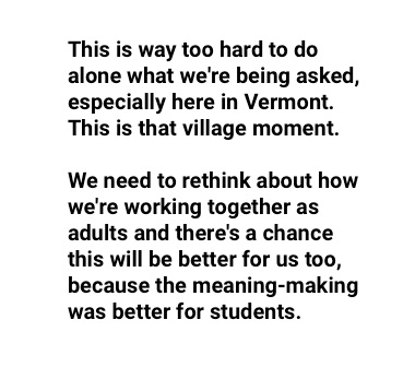 "The Culture Code: ""This is way too hard to do alone what we're being asked, especially here in Vermont. This is that village moment. We need to rethink about how we're working together as adults and there's a chance this will be better for us too, because the meaning-making was better for students."""